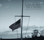 Drive-By Truckers - Once They Banned Imagine