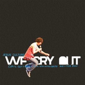 Jesus Culture - We Cry Out feat. Kim Walker-Smith