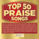 Maranatha! Music - Top 50 Praise Songs