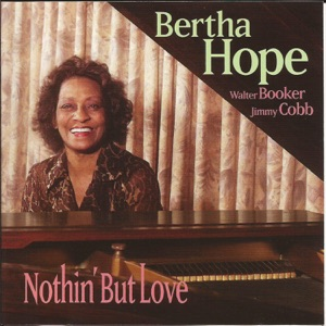 Nothin' but Love (feat. Walter Booker & Jimmy Cobb)