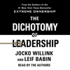 Jocko Willink & Leif Babin - The Dichotomy of Leadership grafismos