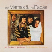 The Mamas & The Papas - No Salt On Her Tail