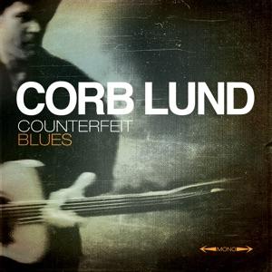 Corb Lund - Roughest Neck Around