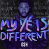 Osh - My Yé Is Different