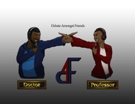 Debate Amongst Friends: Debate Amongst Friends Season 1: Debate
