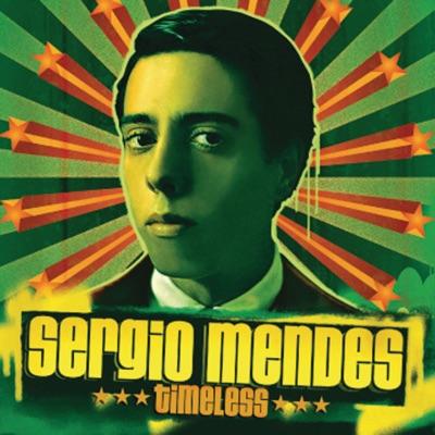 Timeless (International Version with Bonus Tracks) - Sérgio Mendes