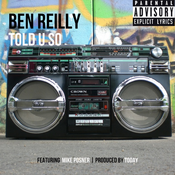 Told U So (feat. Mike Posner) - Single
