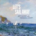 Jeff Rupert & Veronica Swift - Dream a Little Dream of Me