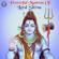 Shiv Tandav Stotra - Rajessh Iyer