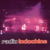 Radio Indochine (Live 1994)