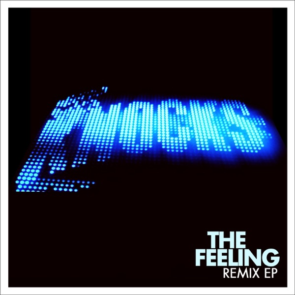 The Feeling (Remix) - EP