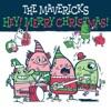 The Mavericks - Hey Merry Christmas Album