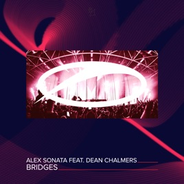 Alex Sonata – Bridges (feat. Dean Chalmers) – Single [iTunes Plus M4A] | iplusall.4fullz.com