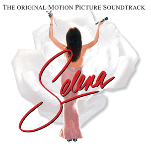 Various Artists - Selena - The Original Motion Picture Soundtrack