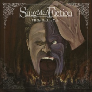 Sing Me A Fiction - Kill or Be Killed
