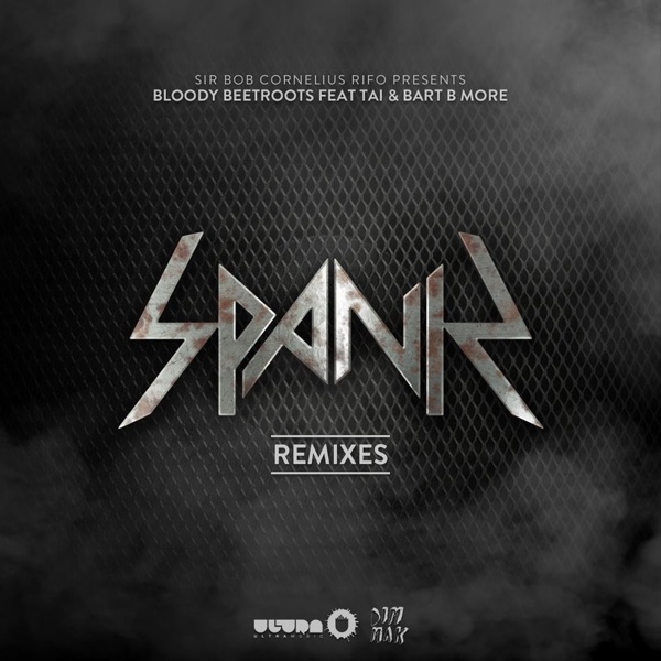 Spank (feat. Tai & Bart B More) [Remixes] - EP