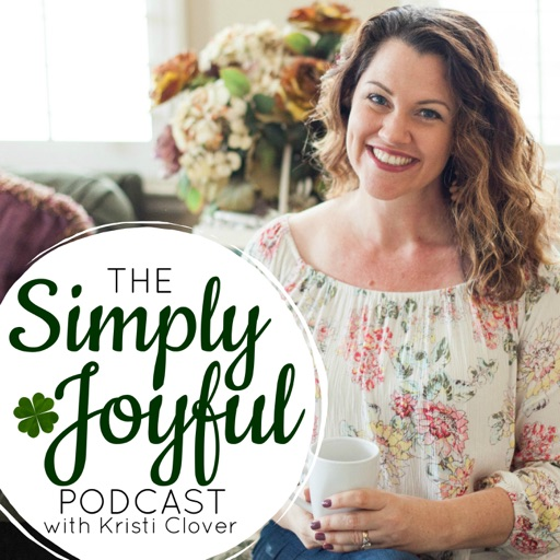 Cover image of Simply Joyful Podcast with Kristi Clover | Encouragement for your Faith and Family