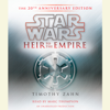 Timothy Zahn - Heir to the Empire: Star Wars: The 20th Anniversary Edition (Unabridged)  artwork