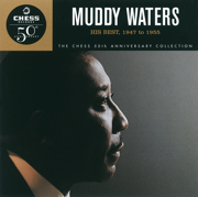 (I'm Your) Hoochie Coochie Man - Muddy Waters - Muddy Waters