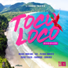 Machel Montano - Toco Loco artwork