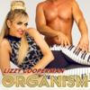 Organism - Lizzy Cooperman