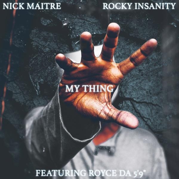 My Thing (feat. Royce da 5'9