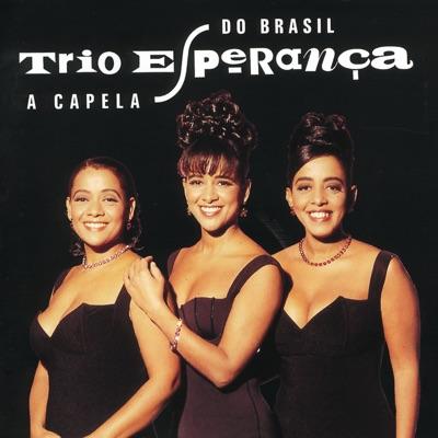 A Capela do Brasil - Trio Esperança