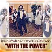 The New Men Of Praise And Company - With the Power