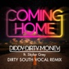 Coming Home Dirty South Vocal Remix feat Skylar Grey Single