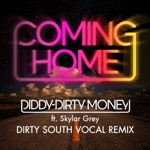 Coming Home (Dirty South Vocal Remix) [feat. Skylar Grey] - Single