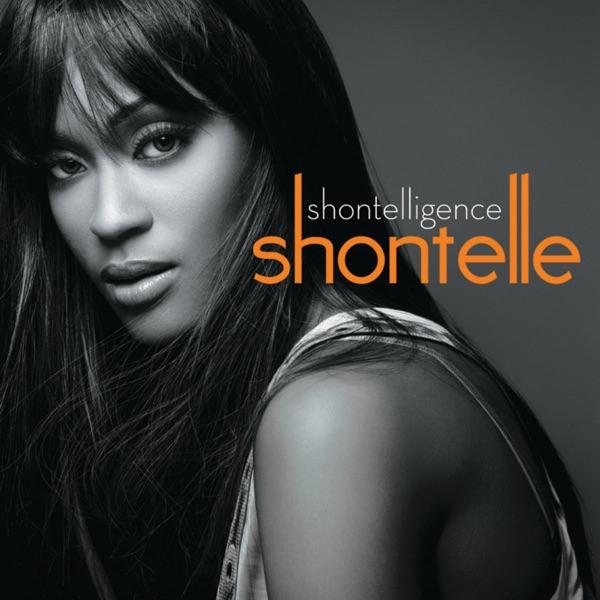 Shontelligence (Bonus Track Version)