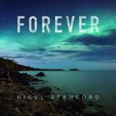 Forever - Nigel Stanford