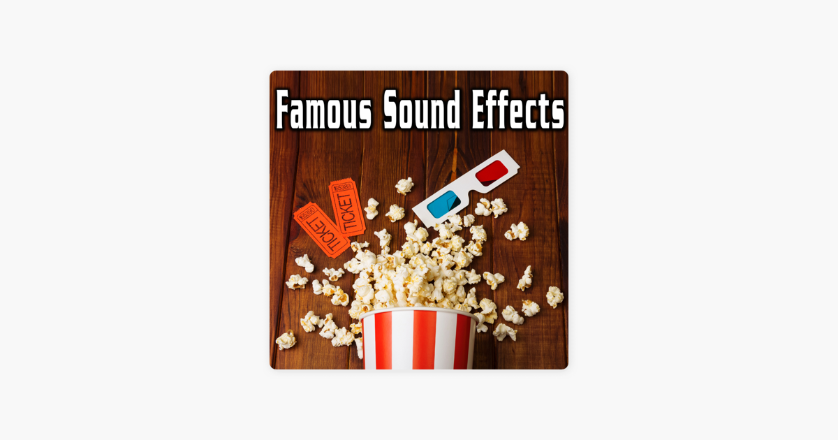 ‎Famous Sound Effects by Sound Ideas