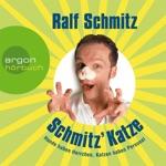 Schmitz' Katze - Hunde haben Herrchen, Katzen haben Personal (Gekürzte Fassung)