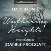 Wuthering Heights: An Audible Exclusive Performance (Unabridged) - Emily Brontë & Ann Dinsdale - introduction