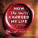 Rhonda Byrne - How The Secret Changed My Life (Unabridged)