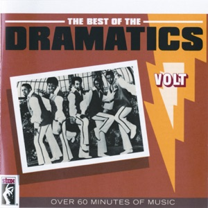 The Best of the Dramatics (Remastered)