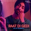 Raat Di Gedi - Single