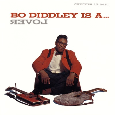 Bo Diddley Is a Lover - Bo Diddley