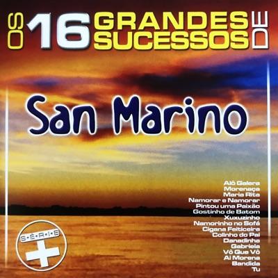 Os 16 Grandes Sucessos de San Marino - Série + - Banda San Marino