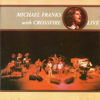 Michael Franks with Crossfire (Live) [feat. Jim Kelly] - Michael Franks & Crossfire