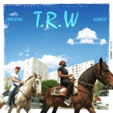 T.R.W (feat. Alonzo) - Single