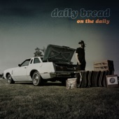 Daily Bread - A Broken World