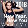 New Year, New You Workout Mix 2018 (60 Min Non-Stop Workout Mix 130 BPM) - Power Music Workout
