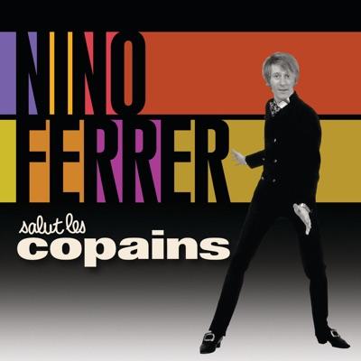 Salut les copains : Nino Ferrer - Nino Ferrer
