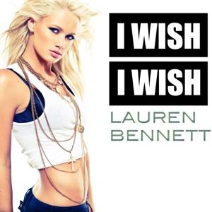 Lauren Bennett - I Wish I Wish