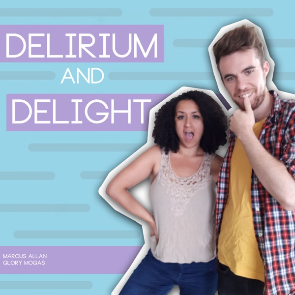 Delirium and Delight At Night