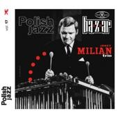 Jerzy Milian Trio - Rewelacyjny Luciano
