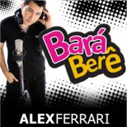 Bará Berê - Alex Ferrari