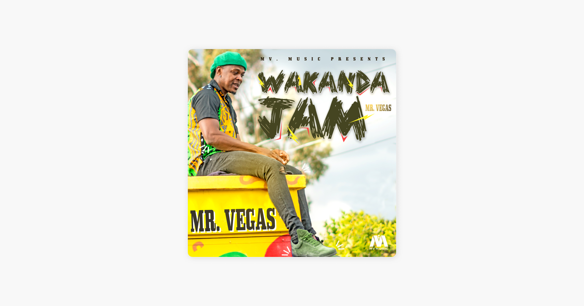 online store 830be a6da4 ... Wakanda Jam - Single by Mr. Vegas on Apple Music ...